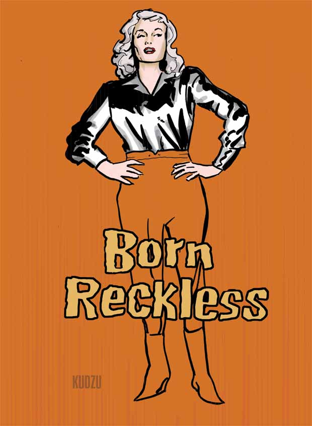 Born Reckless Movie Poster by Kudzu